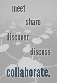 meet.  share. discover.  discuss. collaborate.