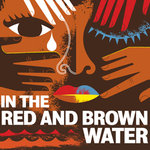 IC Theatre Presents 'In the Red and Brown Water'